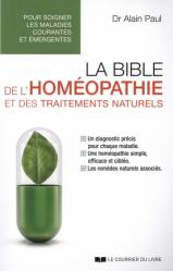 Dernières parutions sur La santé au naturel, La bible de l'homéopathie et des traitements naturels