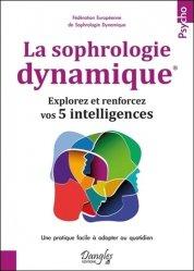 Souvent acheté avec Développer la confiance de son enfant grâce à Montessori, le La sophrologie dynamique