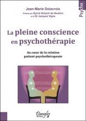 Nouvelle édition La pleine conscience en psychothérapie