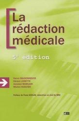 Souvent acheté avec Précis d'anatomie clinique de la tête et du cou, le La rédaction médicale
