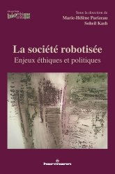 Dernières parutions sur Sciences et Techniques, La société robotisée
