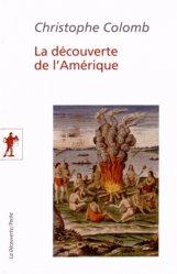 Dernières parutions dans La Découverte/Poche, La découverte de l'Amérique. Ecrits complets (1492-1505)