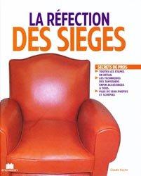 Souvent acheté avec Secrets d'atelier perdus et retrouvés, le La réfection des sièges