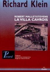 Dernières parutions dans Architectures contemporaines, La villa Cavrois. Robert Mallet-Stevens