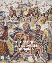 Dernières parutions sur Mosaïque, La mosaïque dans les Gaules romaines