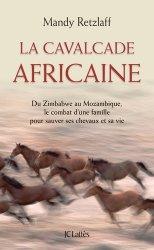 Souvent acheté avec Manuel de maréchalerie, le La cavalcade africaine