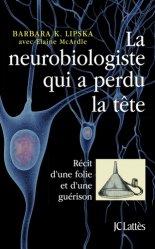 Dernières parutions dans Essais et documents, La neurobiologiste qui a perdu la tête