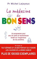 Dernières parutions dans Essais et documents, La médecine du bon sens