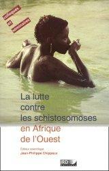 Dernières parutions dans Colloques et séminaires, La lutte contre les schistosomoses en Afrique de l'Ouest. Communications présentées à l'atelier sur les difficultés rencontrées dans la mise en oeuvre des programmes de lutte contre les schistosomoses en Afrique, Niamey - Cermes, 15-18 février 2000