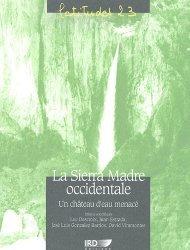 Dernières parutions dans latitudes 23, La Sierra Madre occidentale Un château d'eau menacé