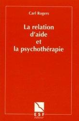 Dernières parutions dans L'art de la psychothérapie, La relation d'aide et la psychothérapie