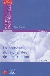 Dernières parutions dans Pratique professionnelle, La pratique de la chambre de l'instruction. 2e édition