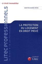 Dernières parutions dans Litec professionnels, La protection du logement en droit privé