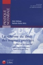 Dernières parutions dans Pratique notariale, La réforme du droit des majeurs protégés. Loi n°2007-308 du 5 mars 2007