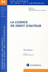 Dernières parutions dans Bibliothèque de droit de l'entreprise, La licence de droit d'auteur