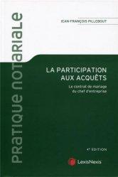 Dernières parutions sur Droit des régimes matrimoniaux, La participation aux acquêts