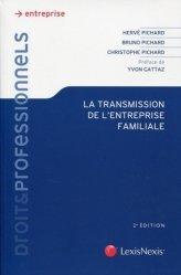 Dernières parutions sur Transmission et reprise d'entreprise, La transmission de l'entreprise familiale. 2e édition