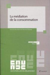 Dernières parutions dans Travaux du CREDIMI, La médiation de la consommation