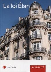 Dernières parutions sur Immobilier et droit de la construction, La loi Elan