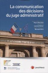 Dernières parutions sur Droit administratif général, La communication des décisions du juge administratif