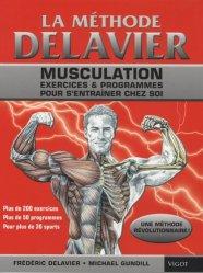 Souvent acheté avec Je fais pousser mes premières graines germées, le La méthode Delavier. Musculation, exercices et programmes pour s'entraîner chez soi