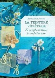 Dernières parutions sur Plantes tinctoriales, La teinture végétale