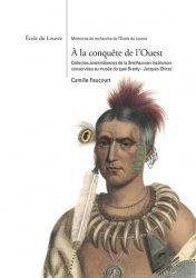 Dernières parutions sur Objets d'art et collections, La conquête de l'Ouest