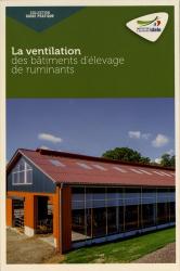Nouvelle édition La ventilation des bâtiments d'élevage de ruminants