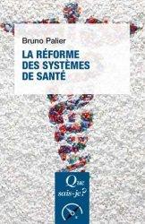 Dernières parutions sur Santé publique - Politiques de santé, La Réforme des systèmes de santé