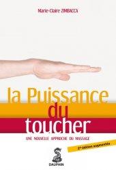 Souvent acheté avec Maladie d'alzheimer et communication, le La Puissance du toucher