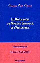Dernières parutions dans Assurance Audit Actuariat, La régulation du marché européen de l'assurance