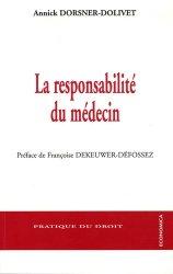 Dernières parutions dans Pratique du droit, La responsabilité du médecin