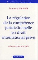 Dernières parutions dans Recherches Juridiques, La régulation de la compétence juridictionnelle en droit international privé