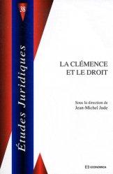 Dernières parutions dans Etudes juridiques, La clémence et le droit