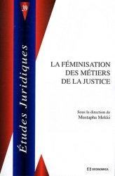 Dernières parutions dans Etudes juridiques, La féminisation des métiers de justice