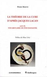 Dernières parutions dans Anthropos, La théorie de la cure d'après Jacques Lacan majbook ème édition, majbook 1ère édition, livre ecn major, livre ecn, fiche ecn