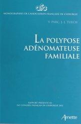 Dernières parutions dans AFC, La polypose adénomateuse familiale