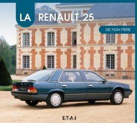Dernières parutions dans De mon père, La Renault 25 de mon père