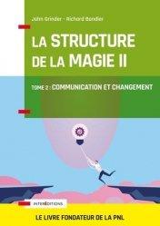 Dernières parutions dans Accompagnement et Coaching, La structure de la magie