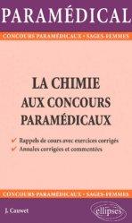 Nouvelle édition La chimie aux concours paramédicaux