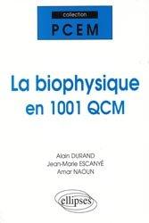Souvent acheté avec QCM et QROC de chimie générale et organique, le La biophysique en 1001 QCM
