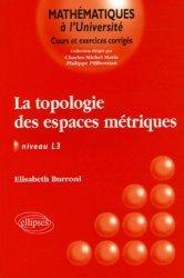 Dernières parutions dans Mathématiques à l'Université, La topologie des espaces métriques