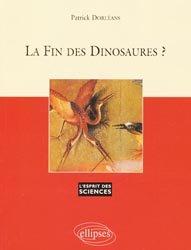 Dernières parutions dans L'esprit des sciences, La fin des dinosaures ?