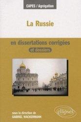 Dernières parutions dans Capes / Agrégation, La Russie en dissertations corrigées et dossiers