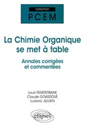 Souvent acheté avec Chimie en fiches et QCM UE1, le La chimie organique se met à table