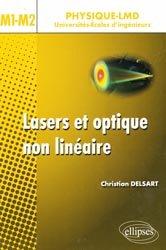 Nouvelle édition Lasers et optique non linéaire