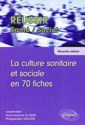 Souvent acheté avec Les tests d'aptitude au concours IFSI, le La culture sanitaire et sociale en 70 fiches