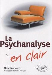 Souvent acheté avec L'études de cas en psychologie clinique, le La Psychanalyse en clair
