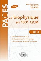 Souvent acheté avec Biochimie Tome 2  UE1, le La biophysique en 1001 QCM