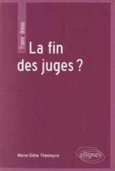 Dernières parutions dans La France de demain, La fin des juges ?